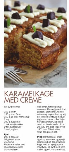 Karamelkage med creme Occasion Cakes, Cakes And More, Banana Bread, Special Occasion, Wedding Cakes, Deserts, Slik, Goodies, Fat Belly