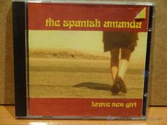THE SPANISH AMANDA. BRAVE NEW GIRL. CD / TOWER RECORDS - 2001. 12 TEMAS. CALIDAD LUJO.