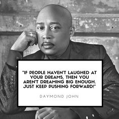 Daymond John Shark Tank Speaker on dreams and motivation