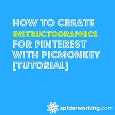 How To Create Instructographics For Pinterest With PicMonkey [Tutorial]