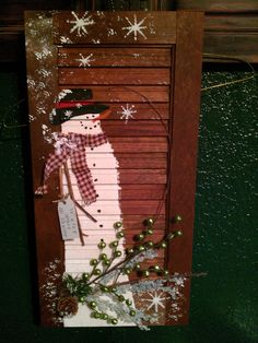 snowman painted on old shutter ! snowman painted on old shutter ! This image. Snowman Christmas Decorations, Whimsical Christmas, Primitive Christmas, Christmas Snowman, Christmas Ornaments, Christmas Ideas, Outdoor Snowman, Outdoor Christmas, Painting Shutters
