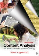 Krippendorff, K. (2013). Content analysis : An introduction to its methodology (3rd ed.). London: Sage.