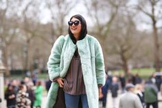 70 Style Lessons From The Streets Of London #refinery29  http://www.refinery29.com/2015/02/82710/london-fashion-week-2015-street-style#slide-26  A comfy jacket doesn't have to be such a snooze. Look for the fuzzy stuff in mint or sage green to pump up your winter wear....