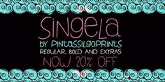 Singela (20% discount, from 9,59€)   https://fontsdiscounts.com/singela-20-discount-12-00?utm_content=bufferff729&utm_medium=social&utm_source=pinterest.com&utm_campaign=buffer