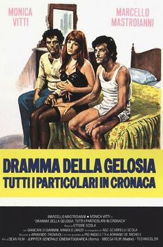 Dramma della gelosia (tutti i particolari in cronaca) (1970) - IMDb