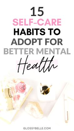15 Self-Care Habits To Adopt For Better Mental Health - Looking to recharge, improve your happiness, reduce your anxiety and stress levels, & be as product - Self Development, Personal Development, Leadership Development, Yoga For Stress Relief, Good Mental Health, Self Care Routine, Joy And Happiness, Positive Mindset, Wellness Tips