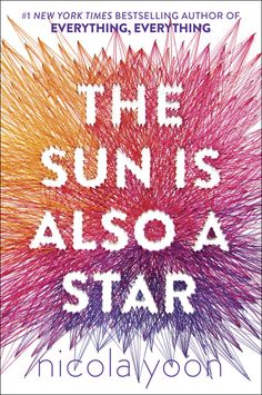 The Sun Is Also a Star - New Young Adult Fiction