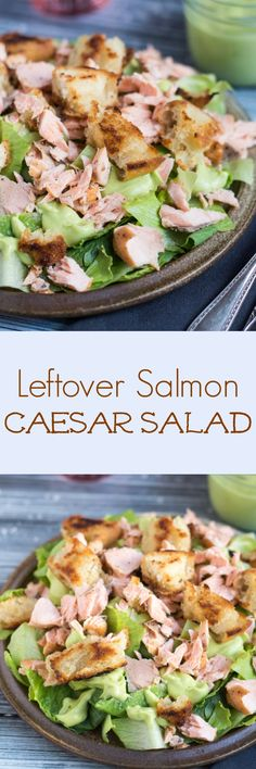 Leftover Salmon Caesar Salad. Turn leftover salmon into this simple ...