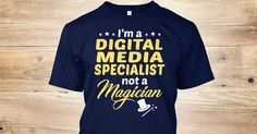 This Shirt Makes A Great Gift For You And Your Family. Digital Media Specialist - Not Magician .Ugly Sweater, Xmas Shirts, Xmas T Shirts, Job Shirts, Tees, Hoodies, Ugly Sweaters, Long Sleeve, Funny Shirts, Mama, Boyfriend, Girl, Guy, Lovers, Papa, Dad, Daddy, Grandma, Grandpa, Mi Mi, Old Man, Old Woman, Occupation T Shirts, Profession T Shirts, Career T Shirts,
