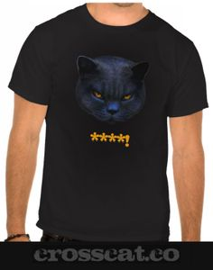 Cross Cat say ****! #crosscat #cats #funnycats #tshirts #fashion #blackcats http://www.crosscat.co