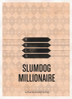 It may seem hard to believe, but Slumdog Millionaire is probably one of the better movies ever made, and that I have ever seen! Best Movie Posters, Minimal Movie Posters, Cinema Posters, Movie Poster Art, Guess The Movie, Love Movie, I Movie, Beau Film, Bollywood Posters