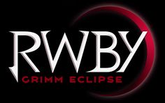 Main article: RWBY: Grimm Eclipse