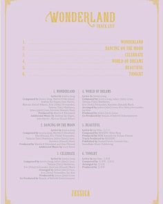 Jessica Jung's Wonderland Album Track List. The album will be launched on Desember 10, 2016. Jessica wrote the lyrics of four songs of the six songs on this albumJessica wrote the lyrics of four songs from the six songs on this album