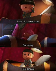 This was one of the best lines in the whole movie. Despicable Me <3