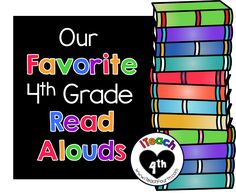 iTeach Fourth: 4th Grade Teaching Resources: Our Favorite 4th Grade Read-Alouds!!