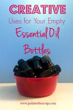 Creative Uses for Your Empty Essential Oil Bottles. Storage, lights, blends, air freshener and more! www.paintedteacup.com