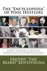 """""""Encyclopedia"""" of Pool Hustlers, the comprehensive look at hustlers and their many war stories."""