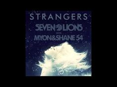 """▶ Seven Lions with Myon and Shane 54 - Strangers (Feat. Tove Lo) from """"City of Bones"""""""
