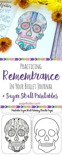 Remembrance spread and Day of the Dead sugar skull printable for your bullet journal. (scheduled via http://www.tailwindapp.com?utm_source=pinterest&utm_medium=twpin&utm_content=post105565581&utm_campaign=scheduler_attribution)