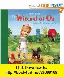 The Wizard of Oz L. Frank Baum, Graham Rawle , ISBN-10: 1582434557  ,  , ASIN: B003JTHSBS , tutorials , pdf , ebook , torrent , downloads , rapidshare , filesonic , hotfile , megaupload , fileserve