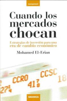 2008 - Cuando los mercados chocan (Mohamed El-Erian)