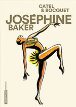 BD de l'été (2/10): «Joséphine Baker», une Américaine à Paris