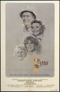 On Golden Pond . . . . . if you don't agree that this is the best movie ever, you literally need to get out of town #1981