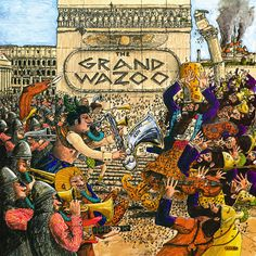 Zappa.com > FZ Official Discography > The Grand Wazoo (1972)