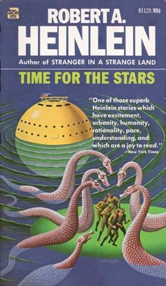 81125 ROBERT A. HEINLEIN Time For the Stars (cover by Steele Savage; c.1956; April 1971; 1st ACE printing).#