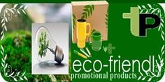 Are Eco Friendly Promotion Products Really That Popular?