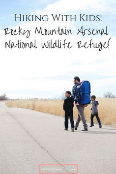 Hiking With Kids: Rocky Mountain Arsenal National Wildlife Refuge Friday Fun, Hiking With Kids, Couple Weeks, Rocky Mountains, Bridges, Arsenal, Lakes, Denver, Trail