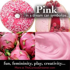 The Color Pink In A Dream Can Symbolize Fun Femininity Play Creativity