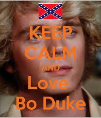 Keep calm Bo Duke Old Movies, Great Movies, 80s Shows, Bo Duke, Dukes Of Hazard, John Schneider, Country Boys, Country Life, General Lee