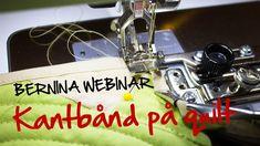 BERNINA Webinar: Kantbåndsapparat på Quilt