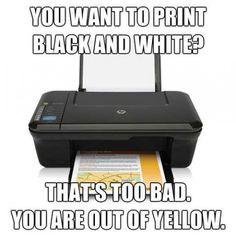 Oh Printers...