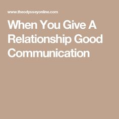When You Give A Relationship Good Communication