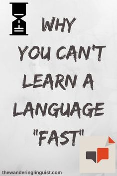 Learn a Language Fast! - Why you shouldn't believe courses that make this claim - The Wandering Linguist Learn To Write Japanese, How To Speak Japanese, How To Speak French, Learn French, Learn English, English Tips, Ways Of Learning, Learning Resources, Learning Spanish
