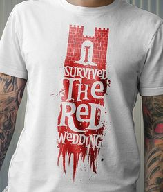 I survived the red wedding, game of thrones funny, meme, t-shirt, shirt,