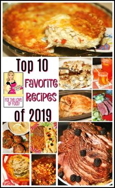 Top 10 Favorite Recipes of 2019 - For the Love of Food Most Popular Recipes, Favorite Recipes, Amazing Recipes, Delicious Recipes, Southern Fried Cabbage, Creamy Fruit Salads, Corned Beef Brisket, Yummy Food, Tasty