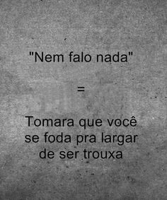 e no final ainda vem. Mark Twain Frases, Sarcastic Quotes, Funny Quotes, Funny Memes, Monólogo Interior, Funny Messages, More Than Words, Funny Posts, Sentences