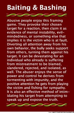 narcissistic personality disorder | Baiting & Bashing (B&B) | Psychopath Resistance (i know him too well)