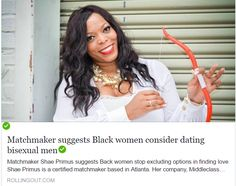 This matchmaker wants Black women to date bisexual or broke Black men. – Bougie Black Girl