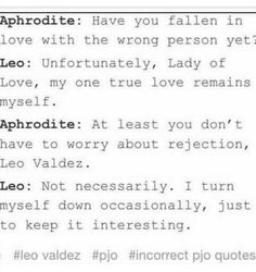 JACE QUOTE (the mortal instruments) mixed with Leo Valdez (Percy Jackson) THIS IS PERFECT