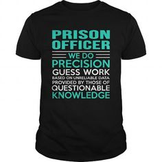 Cool  PRISON-OFFICER Shirts & Tees