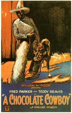 A CHOCOLATE COWBOY (1927) (aka MINE YOUR BUSINESS) - Fred Parker - Teddy Reavis - Written & Directed by John Tansey - Short Subject - Movie Poster.