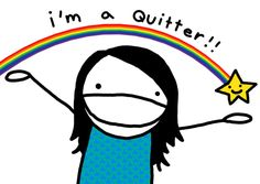 Am I a Quitter? I'm definitely a Multipotentialite or a Polymath! (Article: Why You Should be a Quitter….and Wear the Title Proudly)