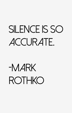 Mark Rothko on Silence
