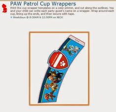 Paw Patrol: Free Printable Cup Wrappers.
