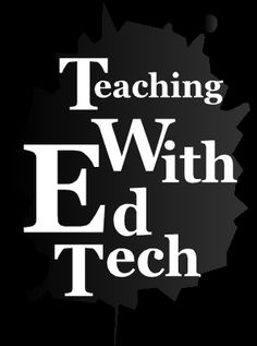 TEACHING WITH ED TECH - Tackk
