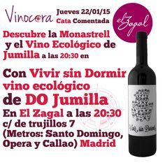 """""""¿Sabías que la Monastrell originaria de Valencia es cultivada y mejor valorada en Francia #vino? #madrid. Descubre esto y mucho más con Vivir sin Dormir, Vino Ecológico de Monastrel DO Jumilla  Te invitamos a la copa de la cata!!! y el Chef preparará un pincho para maridar (o armonizar) con el vino. - en El Zagal  ESTE JUEVES  ¡¡¡Primera copa de la cata GRATIS!!!  ¡¡¡El CHEF prepara un pincho especial cada semana para maridar con el vino de la cata!!!"""""""